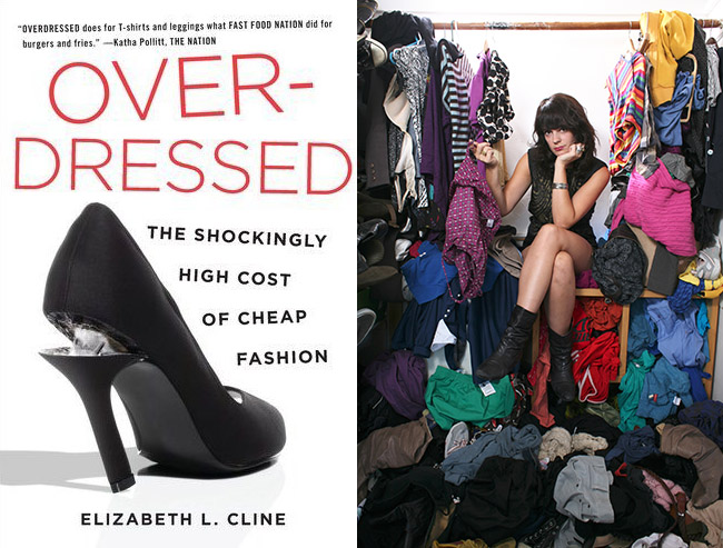 Overdressed - The shockingly high cost of cheap fashion - Elisabeth L Cline