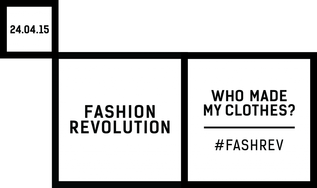 Fashion Revolution Day Who Made My Clothes
