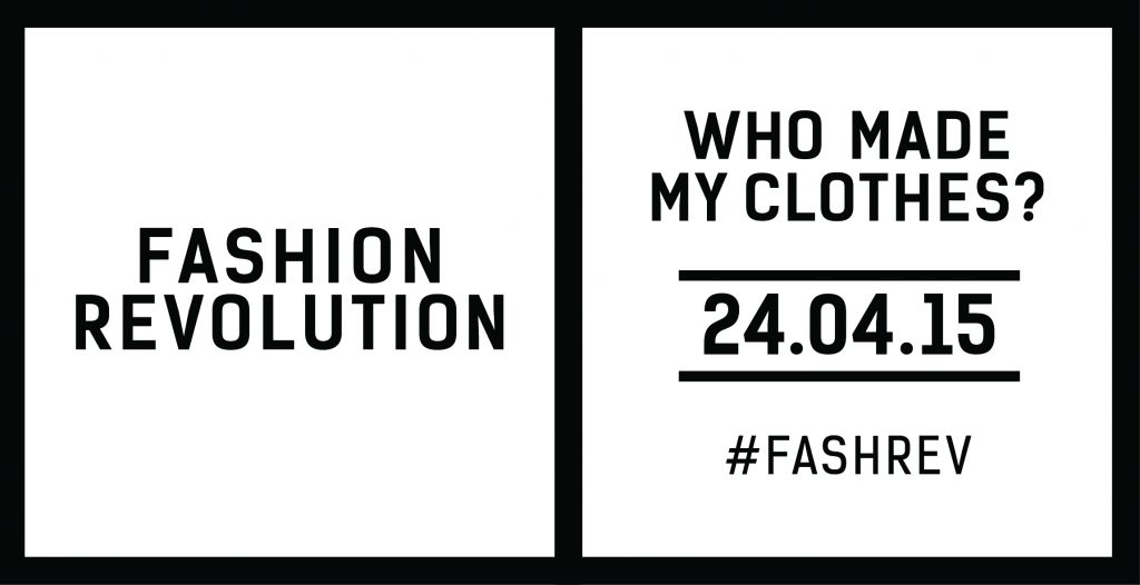 Fashion Revolution Day #fashrev