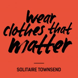 Fashion Revolution Day Quote Solitaire Townsend