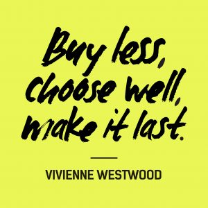 Fashion Revolution Day Quote Vivienne Westwood