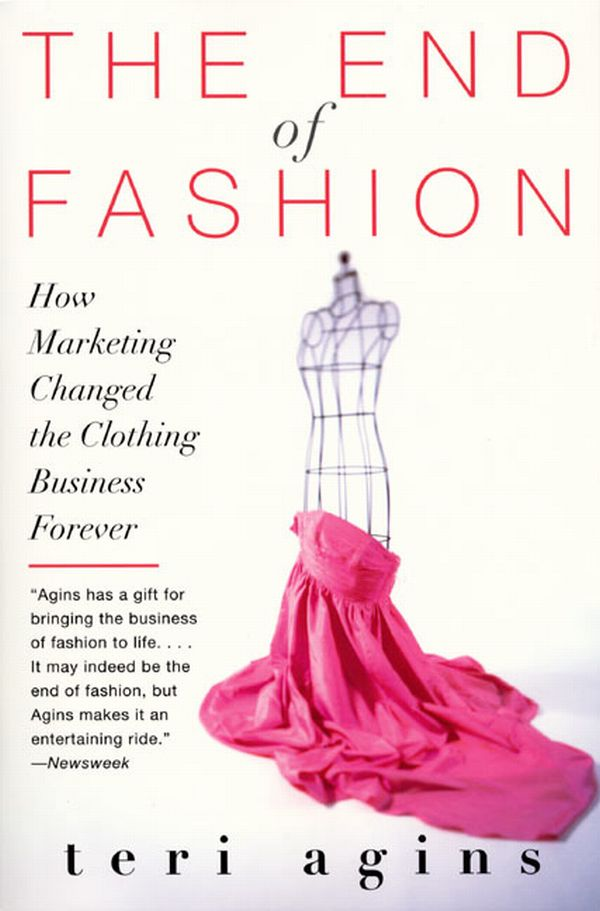 The end of fashion - Teri Agins